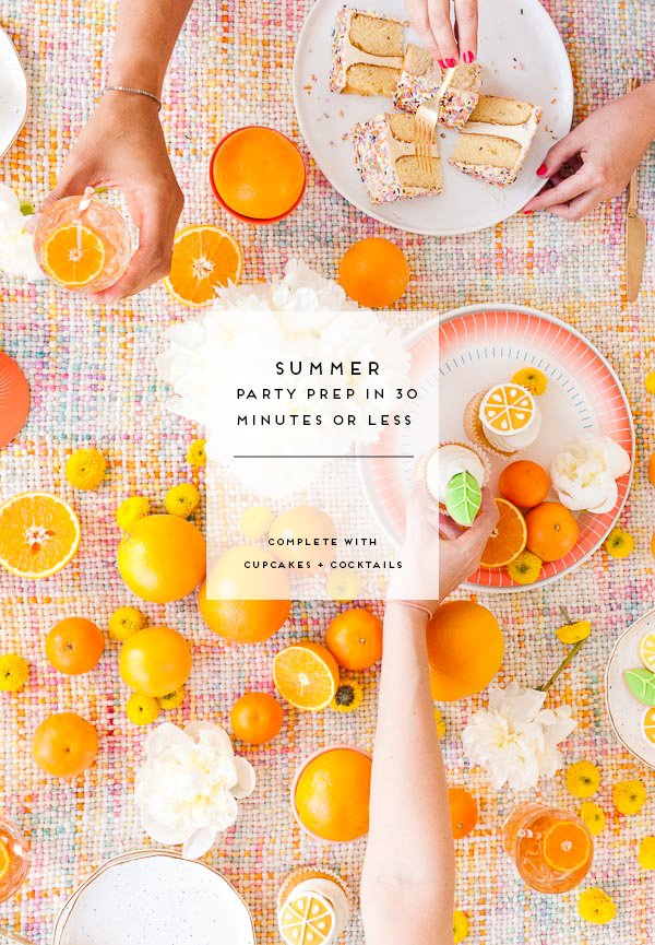 Summer Party Prep in 30 Minutes or Less