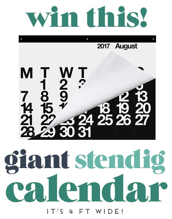 Win this giant Stendig calendar (it's 4 feet wide and 3 feet tall). Click through to enter.