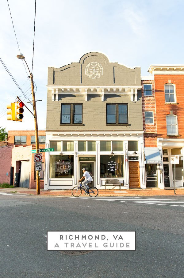 Cool Spots to Eat, Shop, and Drink in Richmond, Virginia (A Travel Guide)