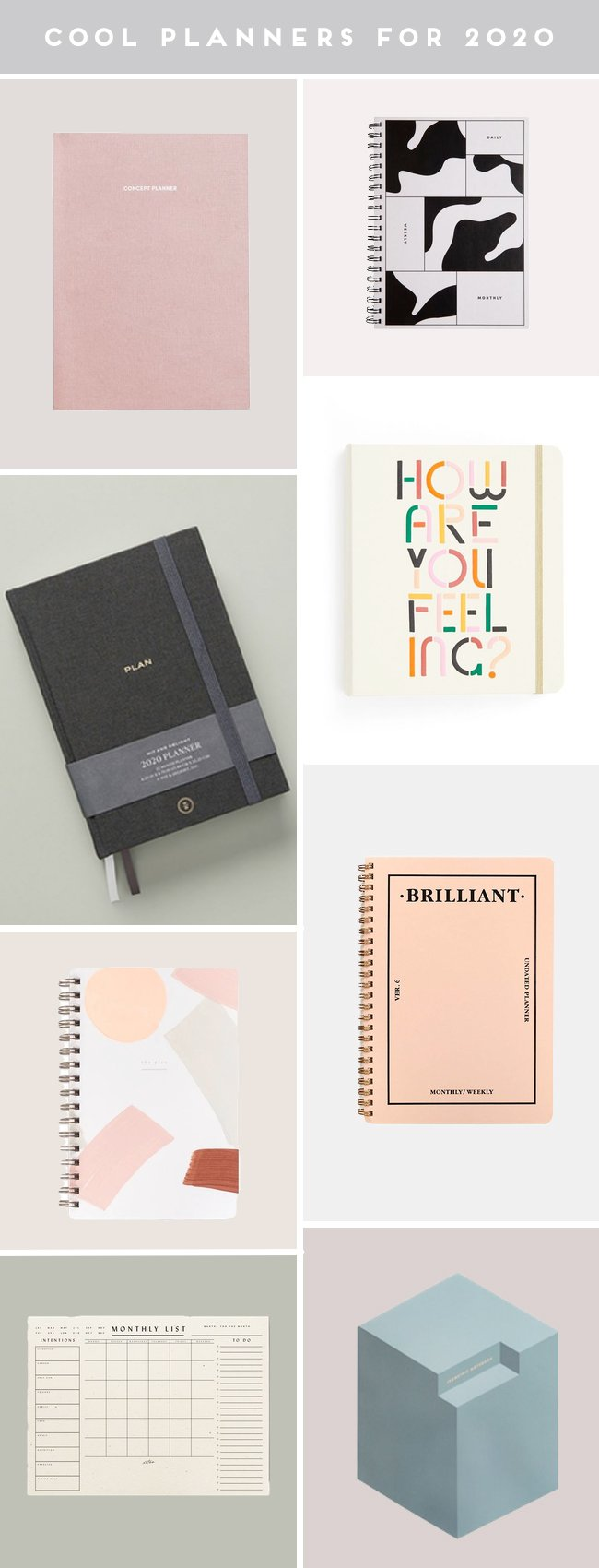 A product roundup of cool planners for 2020 in various colors and styles