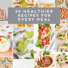 24 Delicious Healthy(ish) Recipes for Every Meal